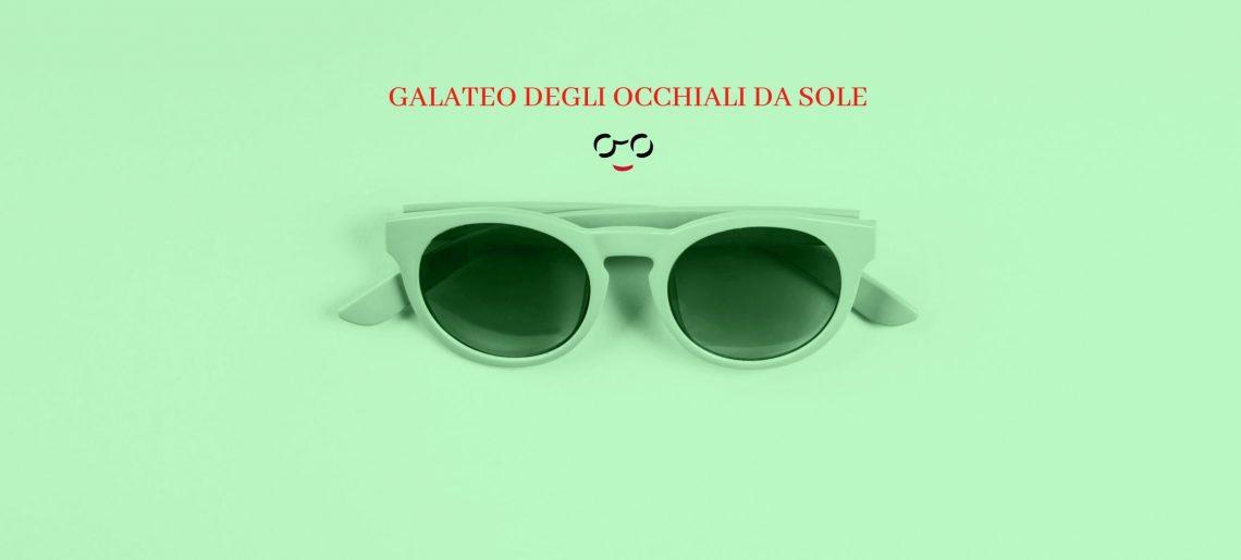 6 regole di galateo per gli occhiali da sole